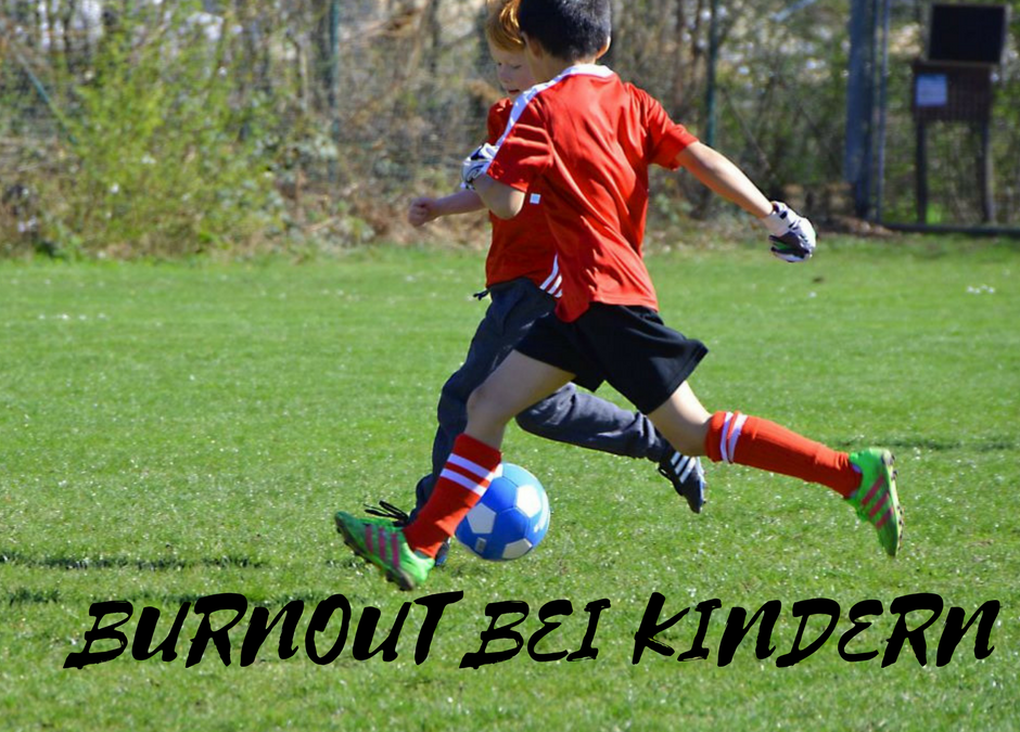 Burnout bei Kindern – Ursachen und Lösungen